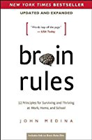 Bookcover: Brain Rules: 12 Principles for Surviving and Thriving at Work, Home, and School