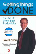 Bookcover: Getting Things Done: The Art of Stress-Free Productivity
